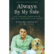 Always By My Side: Life Lessons from Millie and All the Dogs I've Loved *ONLY ONE AVAILABLE*