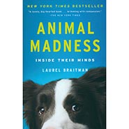 Animal Madness: Inside Their Minds Paperback by Laurel Braitman ONLY ONE AVAILABLE