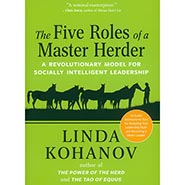The Five Roles of a Master Herder - A revolutionary model for socially intelligent leadership ** SALE $5.00 OFF **