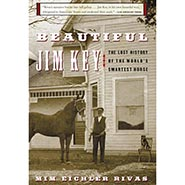 Beautiful Jim Key - The Lost History of the World's Smartest Horse