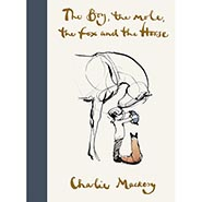 The Boy, the Mole, the Fox and the Horse Hardcover Book by Charlie Mackesy
