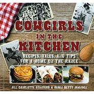Cowgirls In The Kitchen Hardcover Cookbook - Recipes for Your Home on the Range  ** SALE $5.00 OFF **