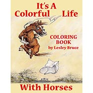 It's A Colorful Life With Horses Coloring Book for grown ups
