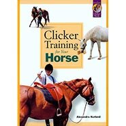 Clicker Training for Your Horse BOOK