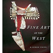 Fine Art of the West Coffee Table Book by B. Byron Price