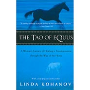 The Tao of Equus - A Woman's Journey of Healing & Transformation through the Way of the Horse ** SALE $5.00 OFF **