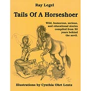 Tails of a Horseshoer Book by Ray Legel  *HAND AUTOGRAPHED BY THE AUTHOR*