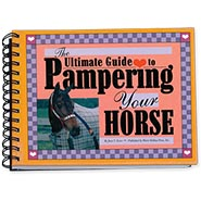 Ultimate Guide to Pampering Your Horse Book by June Evers