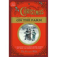 Christmas on the Farm - a Collection of Favorite Recipes, Stories, Gift Ideas and Decorating Tips