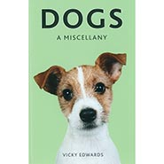DOGS A Miscellany Hardcover Book by Vicky Edwards