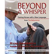 Beyond a Whisper: Training Horses with a New Language from the Behaviorist ONLY ONE AVAILABLE
