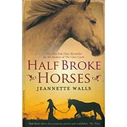 Half Broke Horses by Jeannette Walls ONLY ONE AVAILABLE