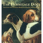 The Hermitage Dogs Treasures from the State Hermitage Museum St Petersburg