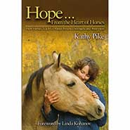 Hope from the Heart of Horses by Kim Pike ONLY ONE AVAILABLE