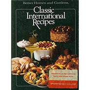 Better Homes and Gardens Classic International Recipes  ONLY ONE AVAILABLE