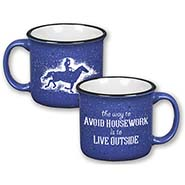 The way to Avoid Housework is to LIVE OUTSIDE Big Granitewear Mug for coffee or soup
