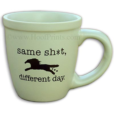 Same Sh*t, Different Day Green Mug