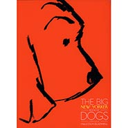 The Big New Yorker Book of Dogs ONLY ONE AVAILABLE