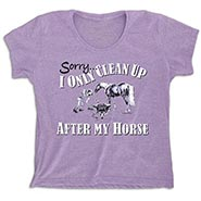 I Only Clean Up After My Horse - Lavender T-shirt