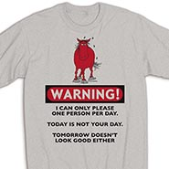 WARNING! I can only please one person per day. Grumpy Horse T-shirt *HALF PRICE*
