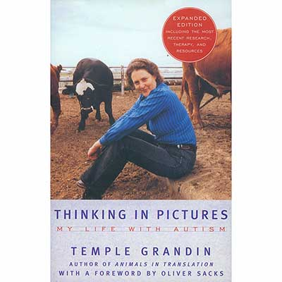 Thinking in Pictures - My Life with Autism by Temple Grandin