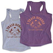 I Train Horses to Eat Carrots Ladies Tank Top *SALE $5 OFF*