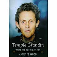 Temple Grandin - Voice for the Voiceless by Annette Wood