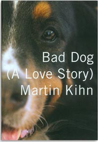Bad Dog - A Love Story