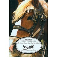 The Book of Draft Horses: The Gentle Giants that Built the World  ONLY ONE AVAILABLE