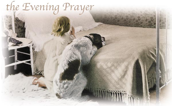 The Evening Prayer