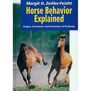 Horse Behavior Explained: Origins, Treatment, and Prevention of Problems ONLY ONE AVAILABLE